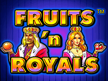 Fruits And Royals в онлайн казино